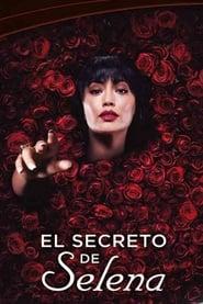 El Secreto de Selena (2018)