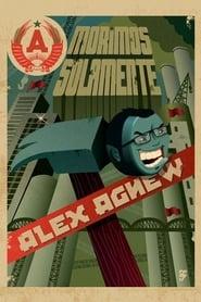 Alex Agnew: Morimos Solamente (2008)