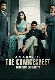 The Chargesheet: Innocent or Guilty? (2020)