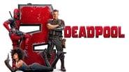 EUROPESE OMROEP   Deadpool 2