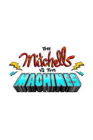 The Mitchells vs. the Machines 2020 (TRAILER)