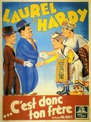 Laurel et Hardy - C'est donc ton frère