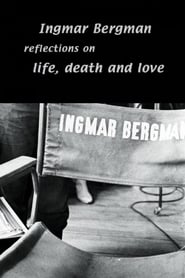 Ingmar Bergman: Reflections on Life, Death, and Love with Erland Josephson