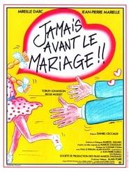 Jamais avant le mariage (1982)