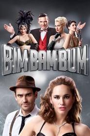 Bim Bam Bum 2013
