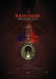 Breaking into Baikonur