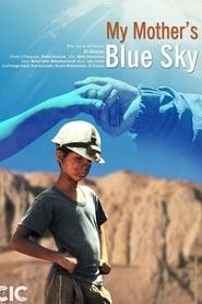 My Mother's Blue Sky