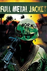 Full Metal Jacket - Watch Movies Online Streaming