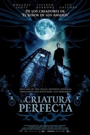 La criatura perfecta (2007) | Perfect Creature