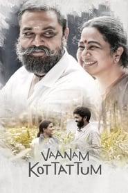 Vaanam Kottatum (2020) Tamil WEB-Rip 720p | GDRive