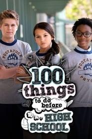 مشاهدة مسلسل 100 Things to Do Before High School مترجم أون لاين بجودة عالية