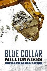 Blue Collar Millionaires: Season 2