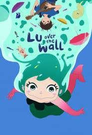 Lu Over the Wall (2017) Sub Indo