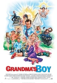 Grandma's Boy movie. A movie that proves your never to old to come of age.