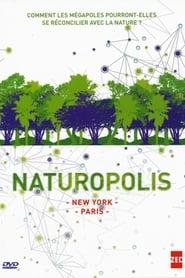 Naturopolis - New-York, la révolution verte