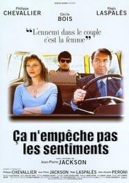 Ça n'empêche pas les sentiments (1998)