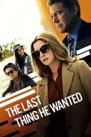 The Last Thing He Wanted (2020) Online Subtitrat
