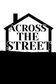 Across the Street (2021)