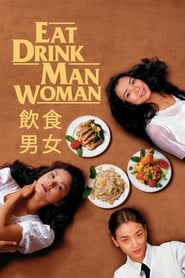 Watch Eat Drink Man Woman (1994) Fmovies