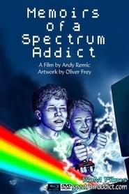 Memoirs of a Spectrum Addict movie