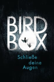 Bird Box – Stream Deutsch (2018)