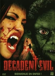 Decadent Evil 1 streaming
