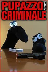 Pupazzo criminale - La serie