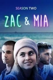 Zac & Mia Sezonul 2