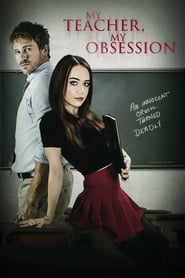 Poster My Teacher, My Obsession 2018