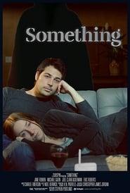 Something (2018) Online Cały Film Lektor PL