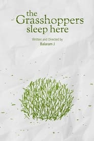 The Grasshoppers Sleep Here (2021)