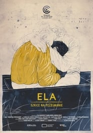Ela – Sketches on a Departure