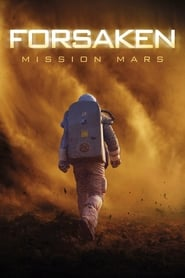 Forsaken – Mission Mars