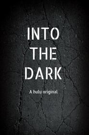 Into the Dark: NEL BUIO