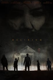 Delirium (2018) 1080P 720P 420P Full Movie Download