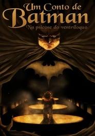 Um Conto de Batman – Na Psicose do Ventríloquo