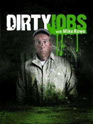 Dirty Jobs 2005
