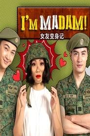 I'm Madam!