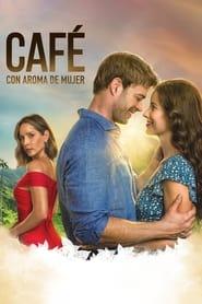 Poster Café con aroma de mujer 2021