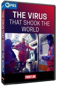 The Virus That Shook the World (2021)