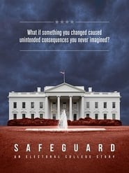 Safeguard: An Electoral College Story (2020) Watch Online Free