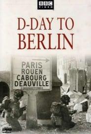 Δες το D-Day to Berlin (2005) online με ελληνικούς υπότιτλους