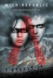 Wild Republic (2021) – Online Subtitrat In Romana