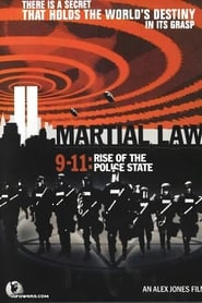 Martial Law 9-11: Rise of the Police State (2005)