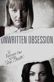 Unwritten Obsession (2017) film hd subtitrat in romana