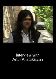 Interview with Artur Aristakisyan (2007)