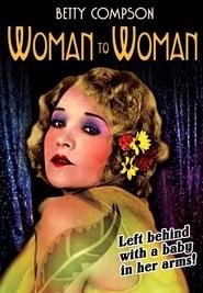 Woman to Woman 1929