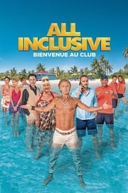 All Inclusive sur Streamcomplet en Streaming