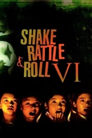 Watch Shake Rattle and Roll VI (1997)