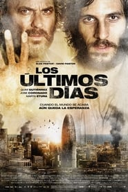Los Ultimos Dias / The Last Days